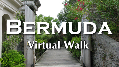 BERMUDA VIRTUAL WALK
